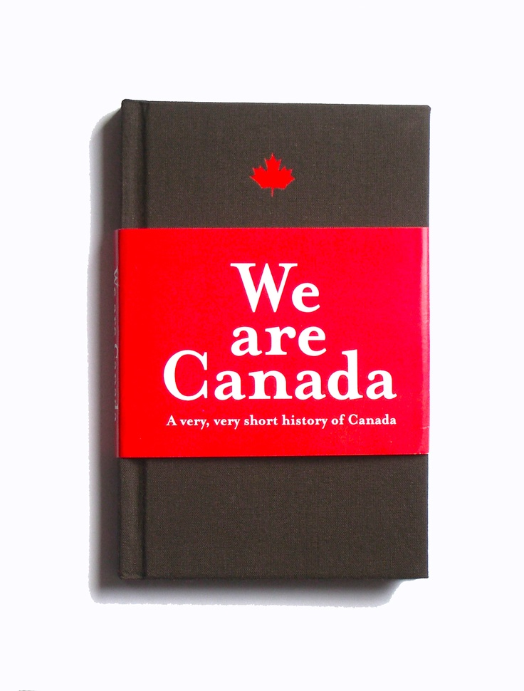 One of Red Maple's Non Fiction nominees this year.  We Are Canada: A very, very short history of Canada by Rikia Saddy
