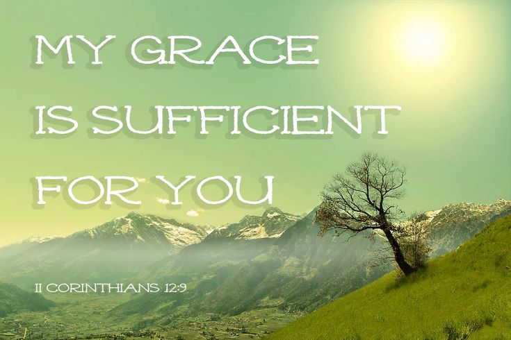 """Comforting Bible Verses II Corinthians 12:9 """"My grace is sufficient for you."""" #bible #verses #scripture #quotes #grace"""
