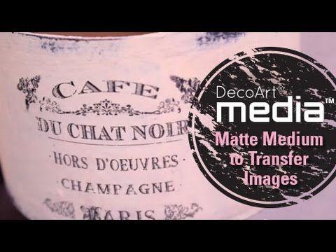 Use Media Matte Medium to Transfer Images - YouTube