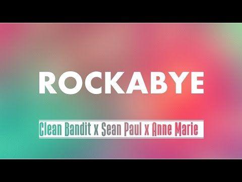 Clean Bandit - Rockabye ft. Sean Paul Lyrics Video   NEW 2016 - YouTube