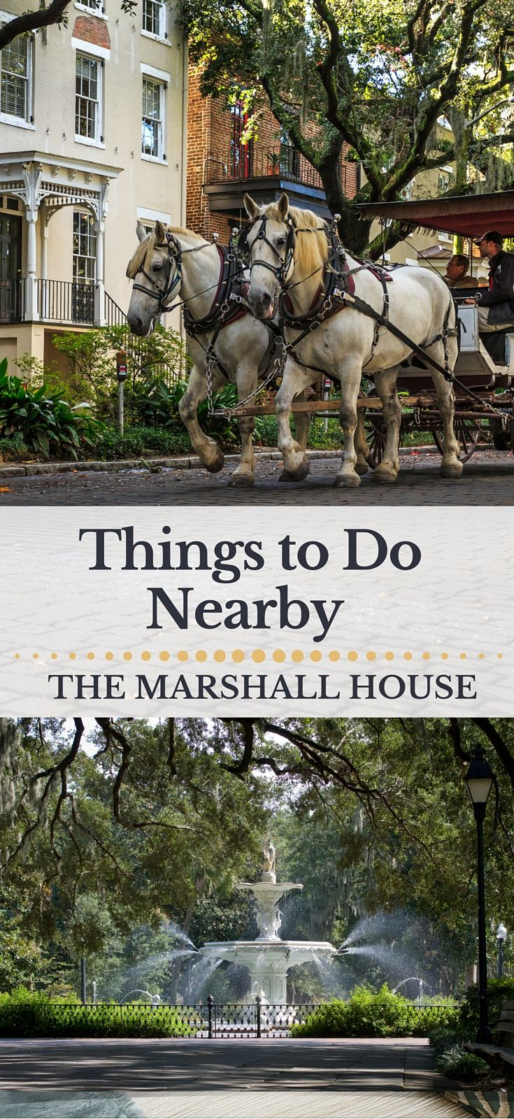 The Marshall House is located on Broughton Street, amid shopping, dining and lots of sites to see.  View our summary of things to do while staying at The Marshall House and get a plan for your visit. http://www.marshallhouse.com/area-guide.htm
