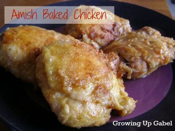 Amish Baked Chicken. The chicken is baked and tastes like you spent hours frying it!