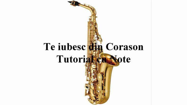 Te iubesc din Corason - Tutorial cu Note
