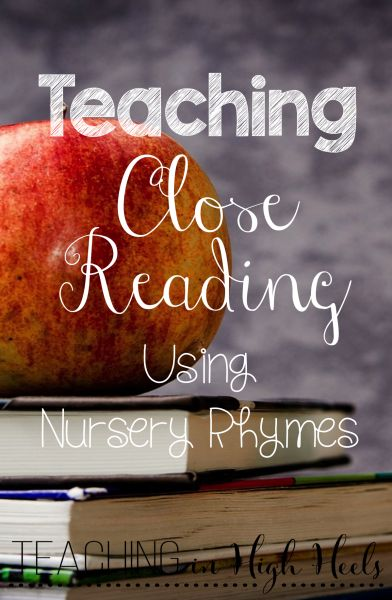 Teach close reading skills to your little learners using nursery rhymes.
