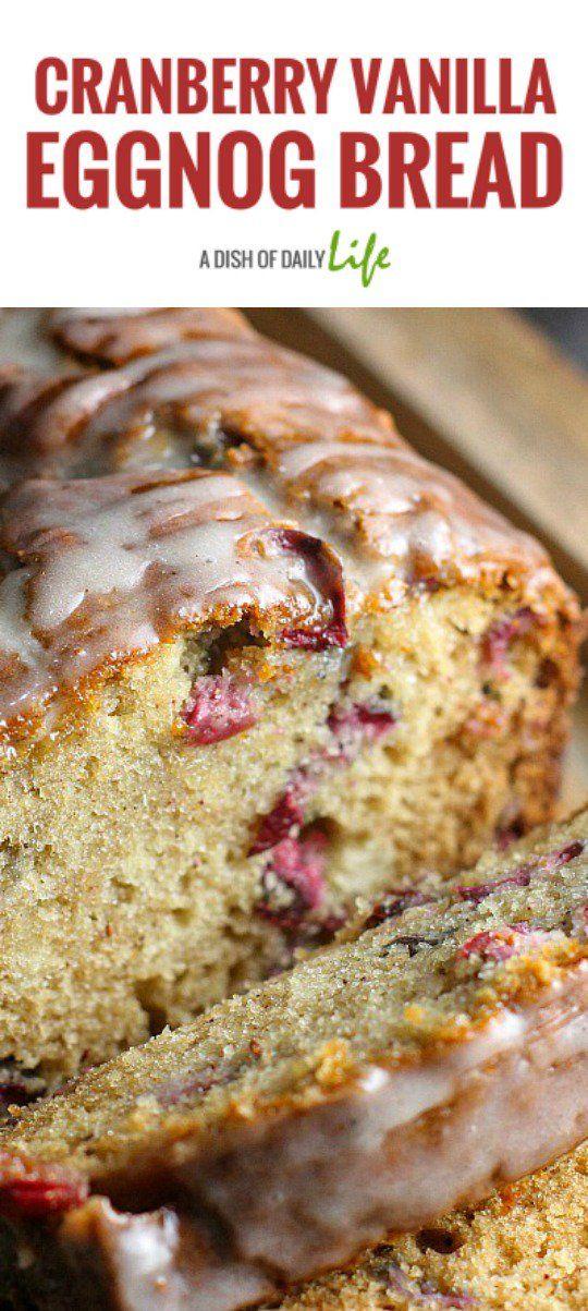 Cranberry Vanilla Eggnog Bread