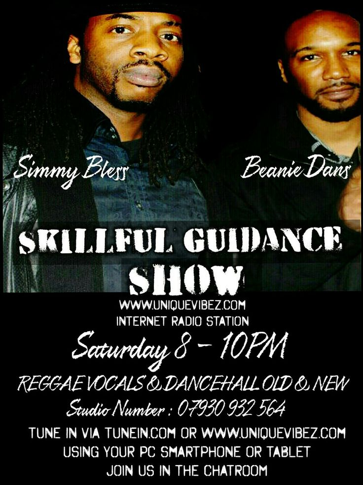 Join Beanie Dan & Simmy Blessed every Saturday evening from 8-10pm for The Skillful Guidance Show playing reggae, reggae vocals, dancehall and reggae flavours.