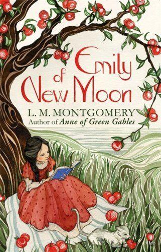 Emily of New Moon:  L. M. Montgomery