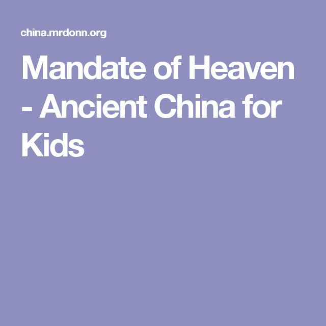 Mandate of Heaven - Ancient China for Kids