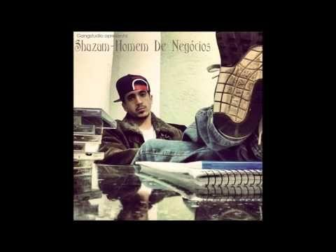 Shazam (Ladeira 1) - Homem de Negócios