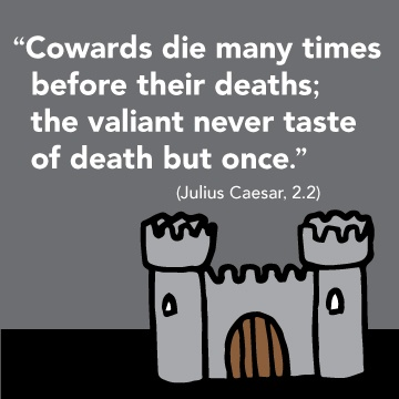 Cowards Die Many Times Before Their Deaths Analysis Essay img-1