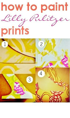 DIY: How to paint Lilly prints--the Pelican Girls never get tired of these!