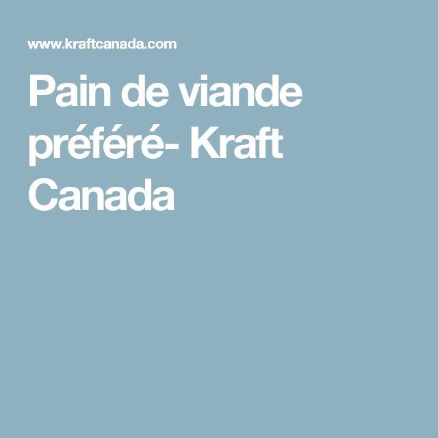 Pain de viande préféré- Kraft Canada