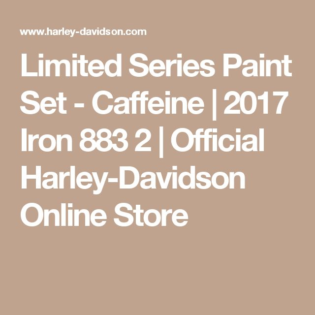 Limited Series Paint Set - Caffeine | 2017 Iron 883 2 | Official Harley-Davidson Online Store