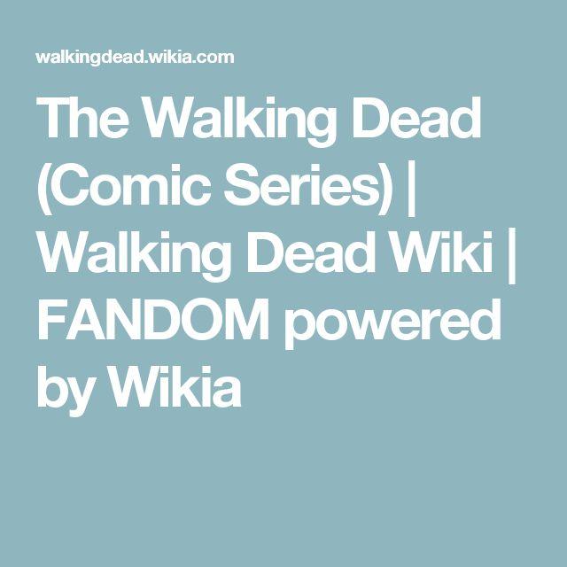 The Walking Dead (Comic Series) | Walking Dead Wiki | FANDOM powered by Wikia