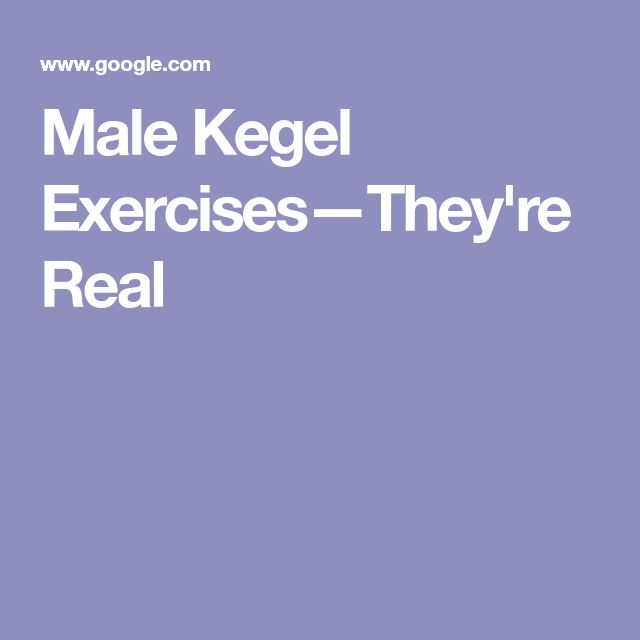 Male Kegel Exercises—They're Real