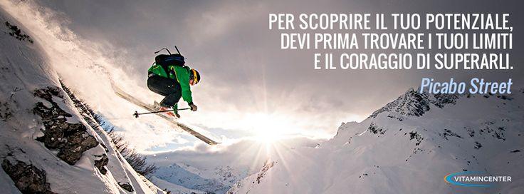 Per scoprire il tuo potenziale, dei prima trovare i tuoi limiti e il coraggio di superarli. Picabo Street  #motivationmonday #fitness #sport #quotes #frasi #motivazionali #sci #fuoripista