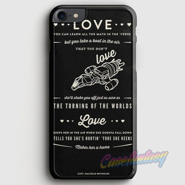 Firefly Serenity Quotes iPhone 7 Case | casefantasy