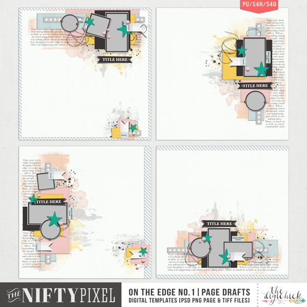 ON THE EDGE No.1 Page Drafts These Page Drafts are all about telling your story using multiple photos. With tonnes of white space you will be well on your way in capturing those memorable and cherished moments in an eye catching creative way!