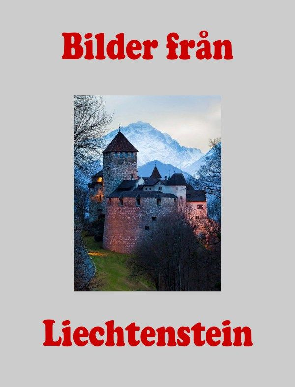 Bilder från Liechtenstein