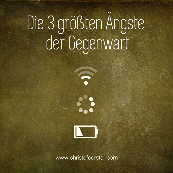 Die 3 größten Ängste der Gegenwart | by www.christofoerster.com