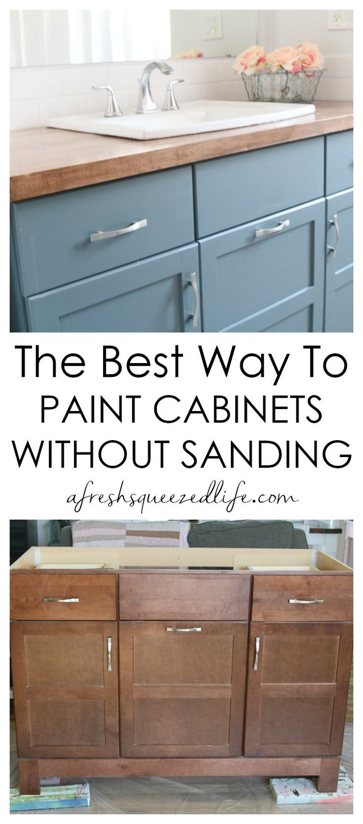 How To Paint Cabinets Without Sanding A Fresh Squeezed Life Painting Cabinets Redo Kitchen Cabinets Cabinet