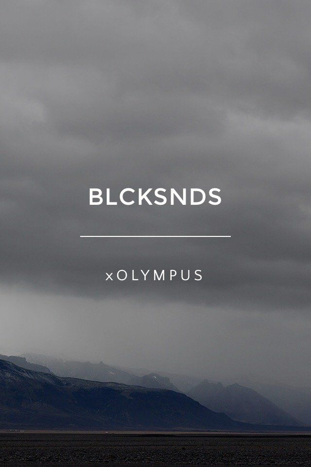 BLCKSNDS xOLYMPUS A collaboration between Olympus Nordic, KAUAS creative, and some of the top Nordic instagrammers, BLCKSNDS was an epic journey to Iceland to showcase the quality of the new Olympus OMD-EM1. The journey was arranged in October 2014. 4 days, 9