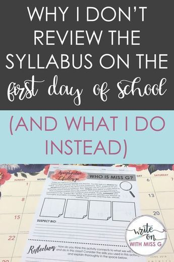 Why I do not evaluate the syllabus on the primary day of faculty (and what I do as an alternative