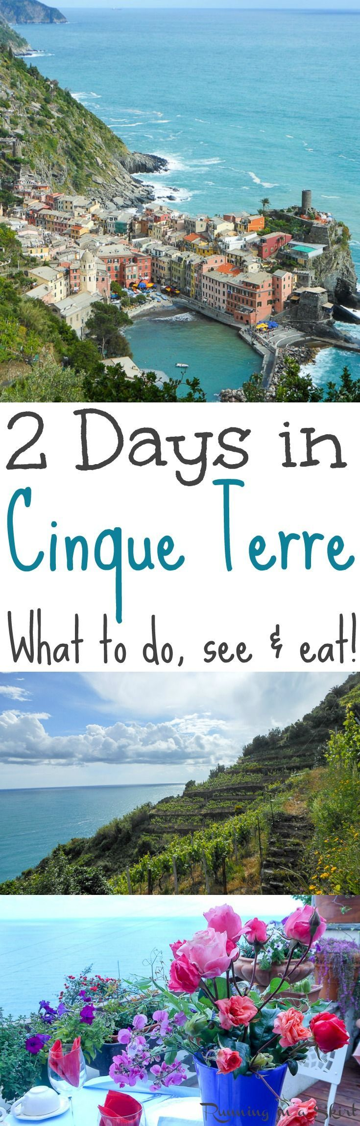 2 Days in Cinque Terre, Italy... things to do, see and eat!  Includes vacation tips on the best hikes and travel tips.  What to do in the towns and where to stay.  Gorgeous photos! / Running in a Skirt