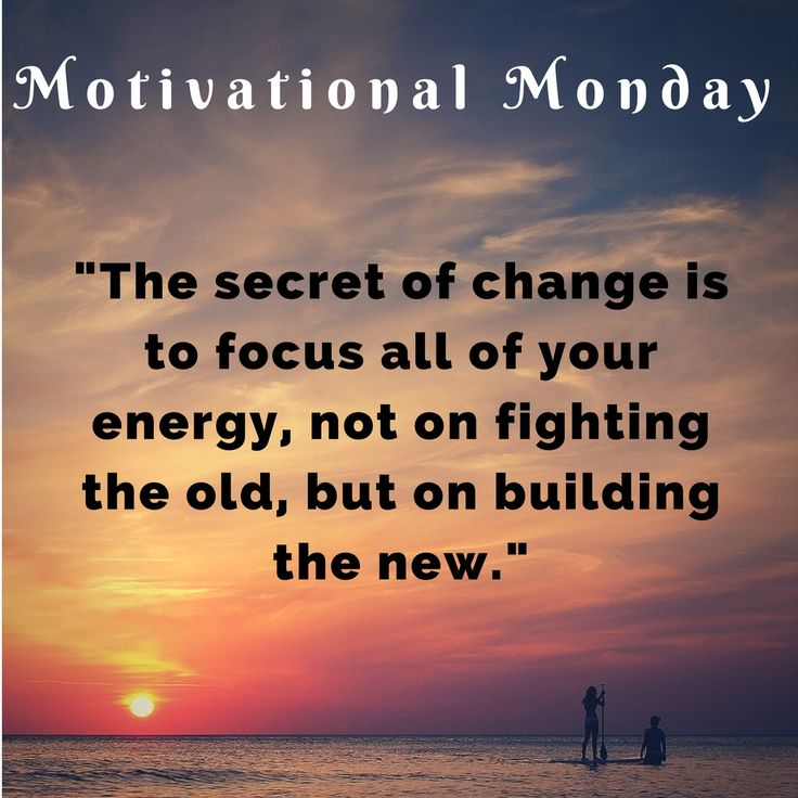 Inspirational Day Quotes: #Motivational #Monday The Secret Of Change Is To Focus All