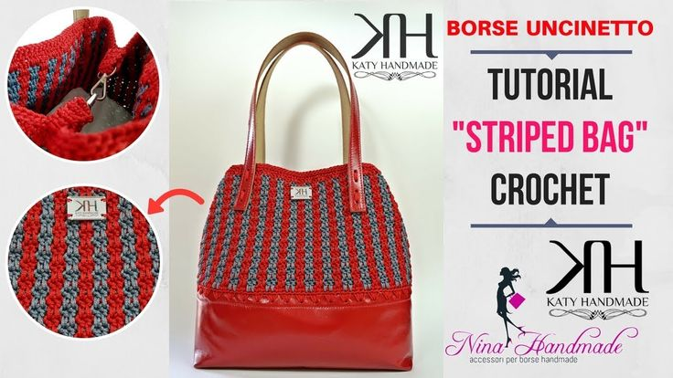 "TUTORIAL BORSA UNCINETTO ""Striped Handbag"" - Collab. w/NINA Handmade ● Katy Handmade - Free pattern crochet bag -"