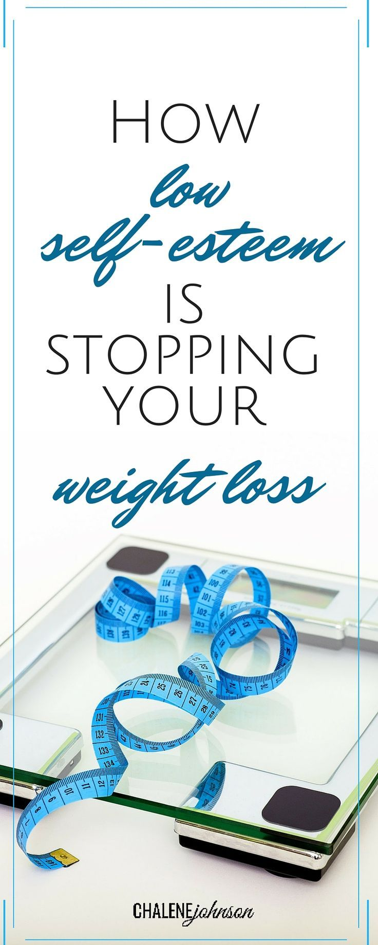 How low self esteem is stopping your weight loss