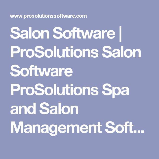 Salon Software | ProSolutions Salon Software ProSolutions Spa and Salon Management Software