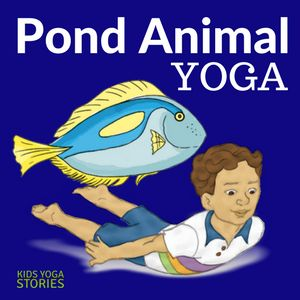 Learn about pond animals for kids by reading children's books and practicing pond animal-inspired yoga poses for kids. Learn, be active, and have fun!