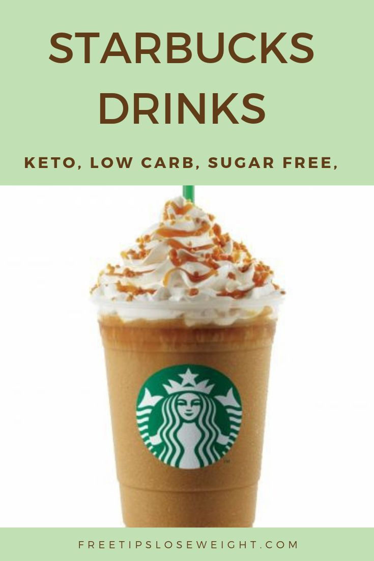 HEALTHY STARBUCKS DRINKS : LOW CALORIE, LOW CARB, SUGAR FREE, KETO DIET  DRINKS   Low calorie starbucks drinks, Healthy starbucks drinks, Sugar free starbucks  drinks