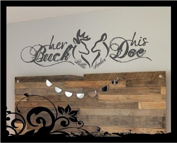 Personalized His Buck Her Doe vinyl wall by BubbaAndDoodle2