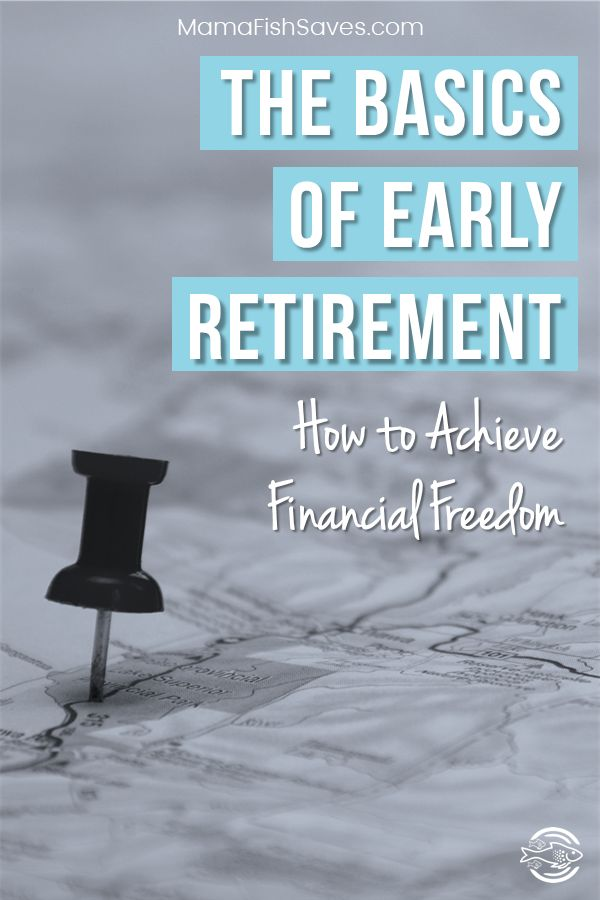 What you need to know about financial independence and early retirement
