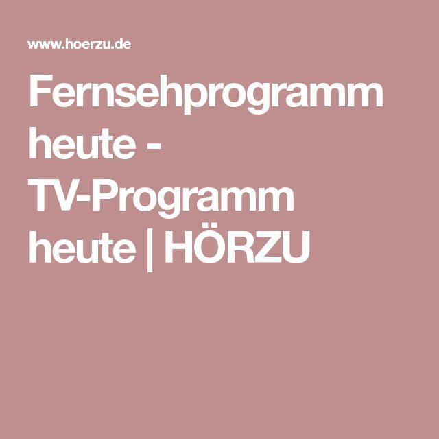Fernsehprogramm heute - TV-Programm heute | HÖRZU