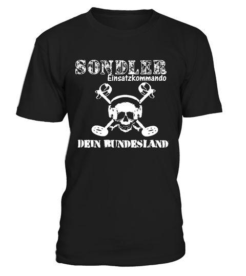 T-Shirt Sondler Einsatzkommando mit Deinem Bundesland, deiner Stadt usw.!   Sondler, Sondengänger Sondeln, Schatzsuche, Schatzsucher, Metalldetektor, Metallsonde