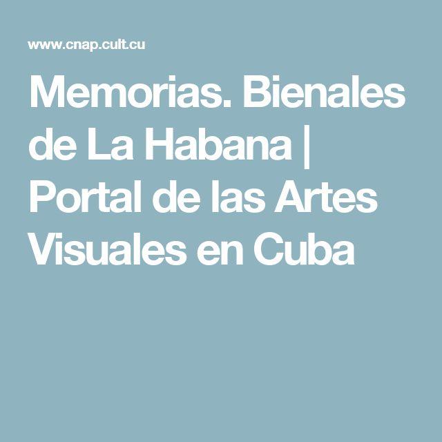 Memorias. Bienales de La Habana | Portal de las Artes Visuales en Cuba