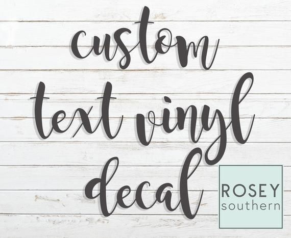 Create Your Own Custom Text Permanent Vinyl Decal Personalized Vinyl Letters Water Bottle Decal Vinyl Lettering Custom Decals Vinyl Decals