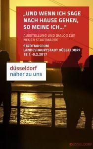 Mit solchen Plakaten will die Düsseldorf Marketin GmbH für die Landeshauptstadt werben.