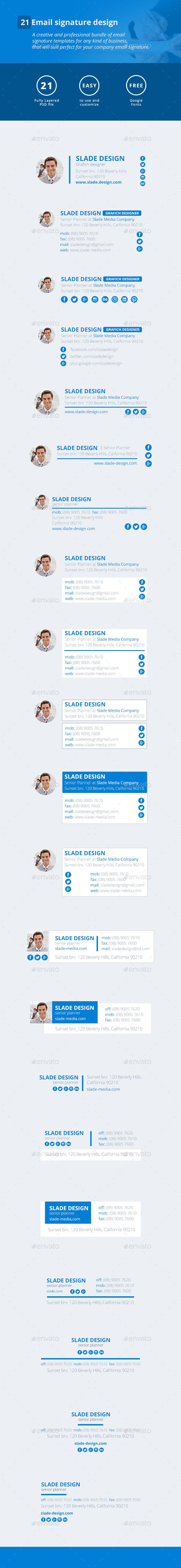 21 Email Signature Design by SladeDesign Is the super clean, modern and professional, carefully crafted A creative and professional bundle of email signature templates for