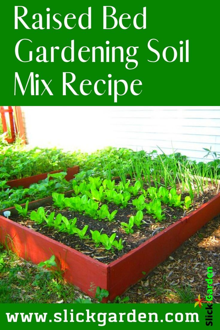 Soil For Raised Bed Raised Bed Gardening Soil Mix Recipe In 2020