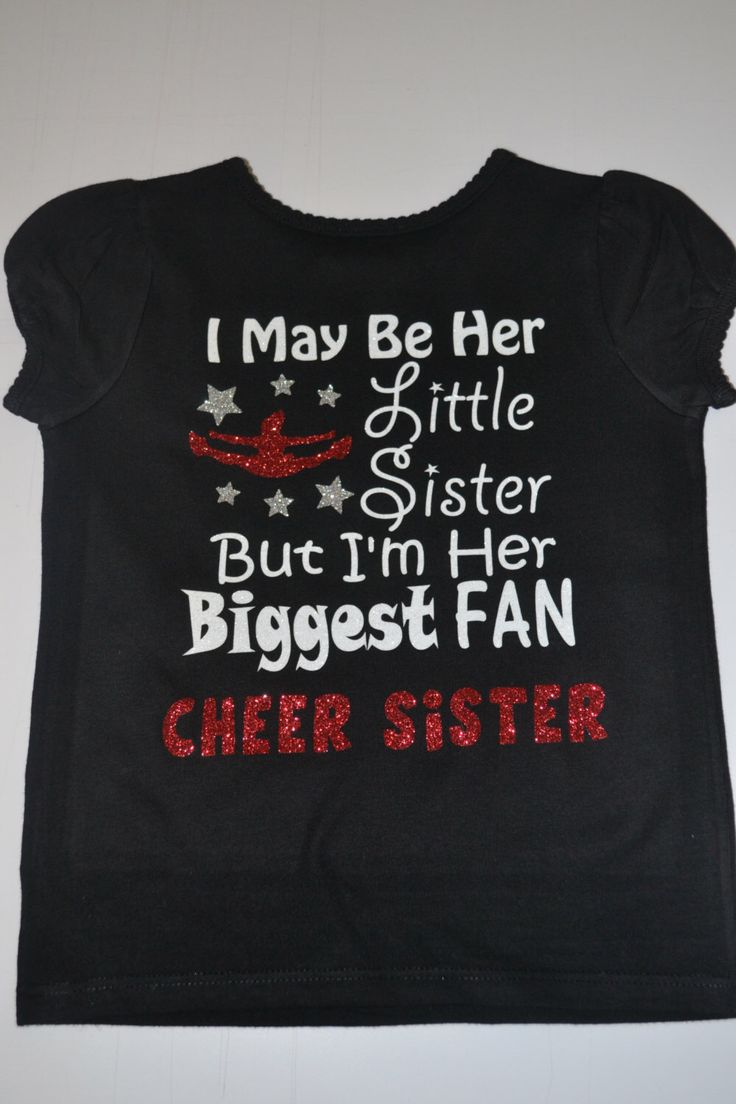 A personal favorite from Bows 2 Toes Etsy shop https://www.etsy.com/listing/265158955/cheer-sister-biggest-fan-shirt