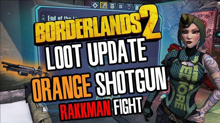 Borderlands 2 PC loot update + Legendary shotgun + Rakkman fight