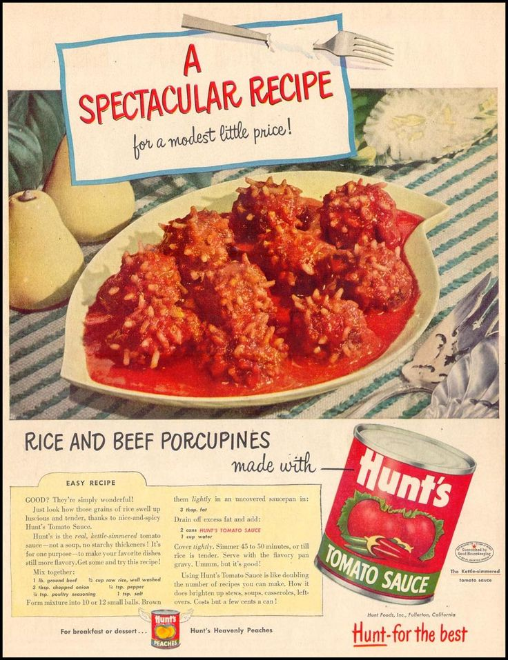 HUNT'S TOMATO SAUCE - LIFE 02/02/1953 - p. 34 Believe it or not, these are really good! My mom made these for us in the 50's. I have made them for my family now and they love them! A few tweaks here and there and it's a great dinner!
