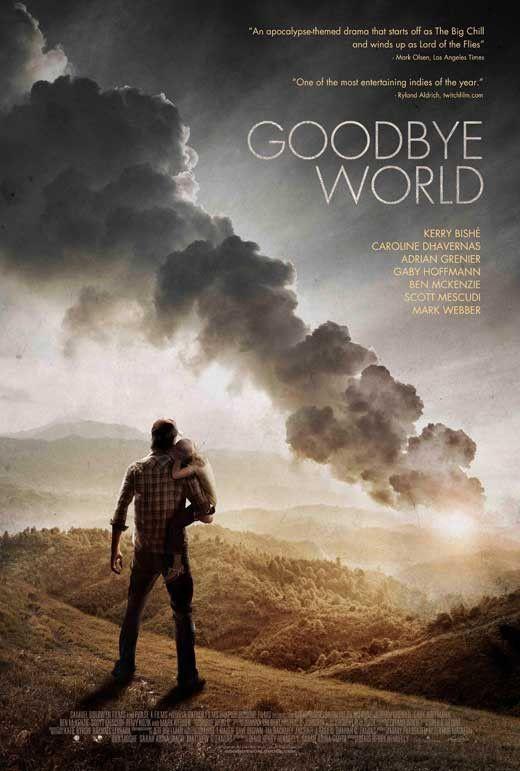 Goodbye World 11x17 Movie Poster (2014)