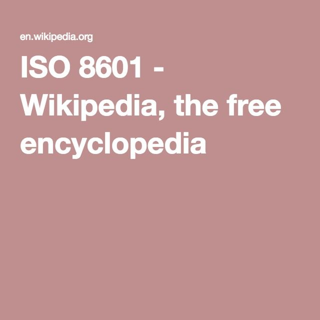 ISO 8601 - Wikipedia, the free encyclopedia