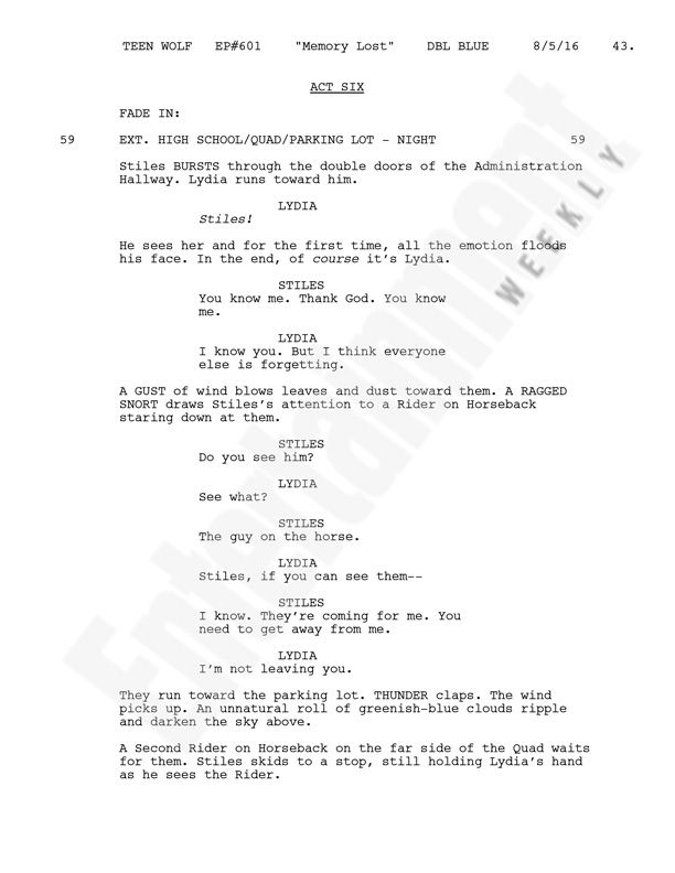 Teen Wolf: See a script page from the season 6 premiere | EW.com  Here, Davis shares a script page from the season 6 premiere, which reveals one of Stiles' last moments before he's abducted.