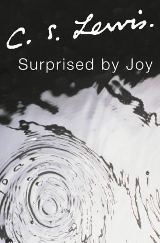 Surprised By Joy by CS Lewis - Loved reading this and have returned to it.